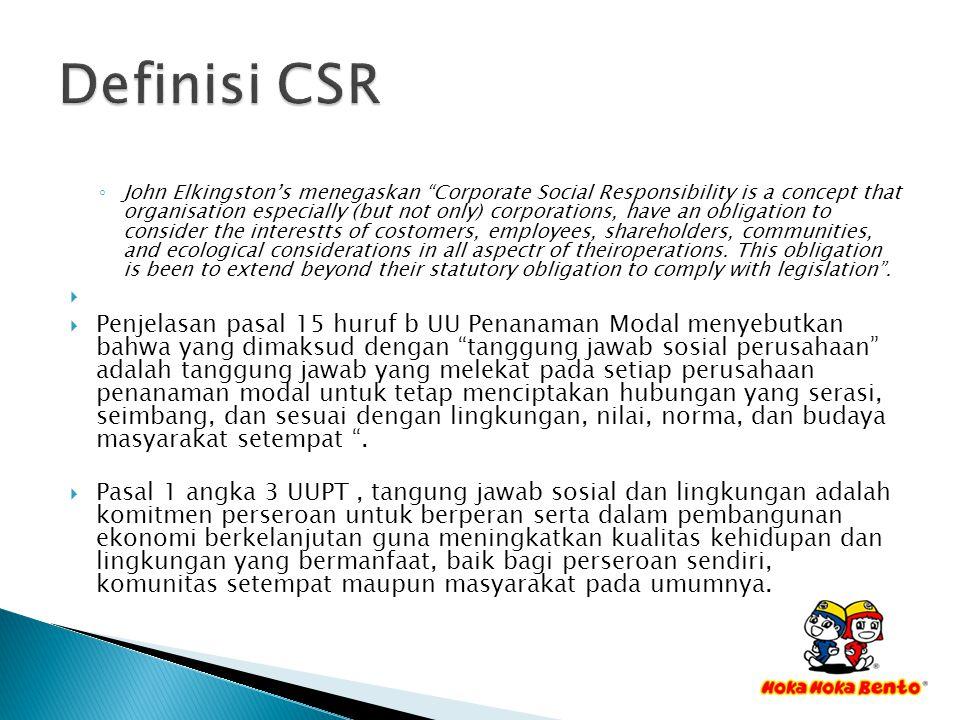  Dengan CSR, keberadaan perusahaan akan menjadi sangat bermanfaat, sehingga dapat menjalankan misinya untuk meraih optimalisasi profit, sekaligus dapat menjalankan misi sosialnya untuk kepentingan masyarakat.
