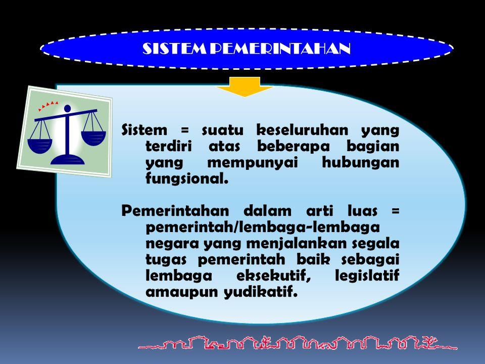 Sistem = suatu keseluruhan yang terdiri atas beberapa bagian yang mempunyai hubungan fungsional.