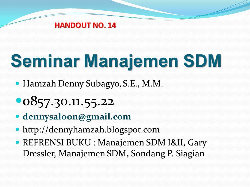 Seminar Manajemen SDM Hamzah Denny Subagyo, S.E., M.M.
