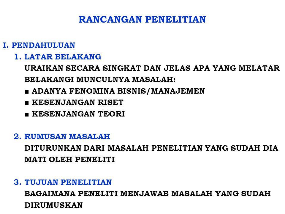 RANCANGAN PENELITIAN I.PENDAHULUAN 1.
