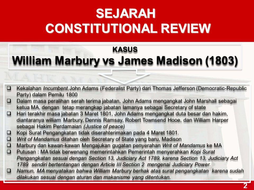 2 SEJARAH CONSTITUTIONAL REVIEW