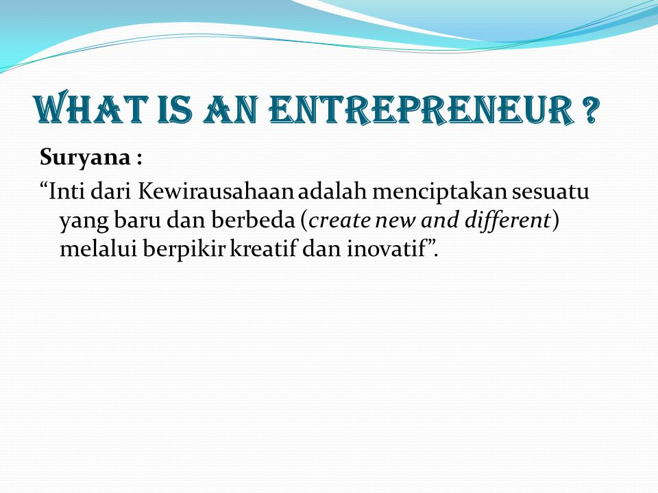 What is an Entrepreneur .