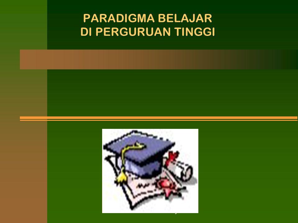 excellence with morality PARADIGMA BELAJAR DI PERGURUAN TINGGI