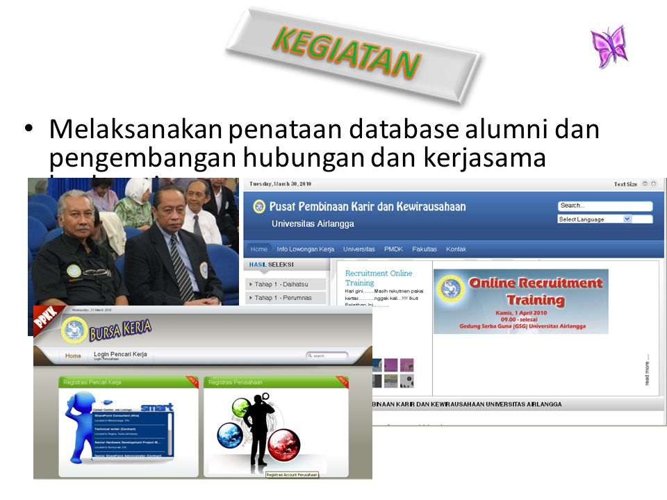 Melaksanakan penataan database alumni dan pengembangan hubungan dan kerjasama kealumnian