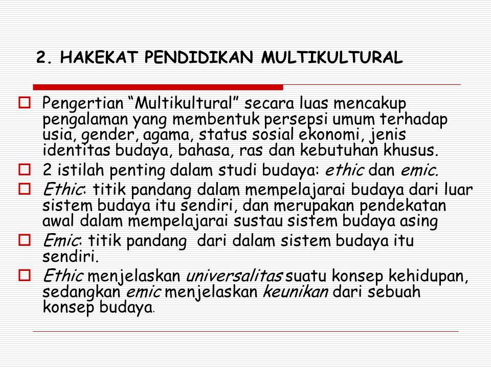 Pengertian Pendidikan Multikultural  James A.