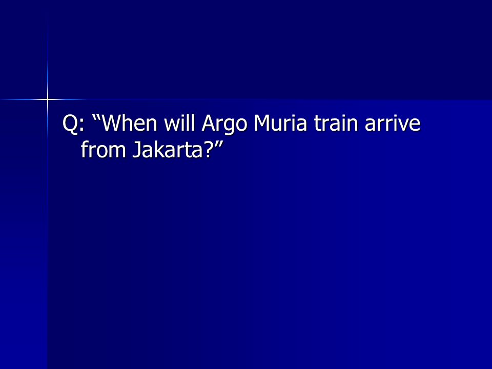 """Attention please… Argo Muria train from Jakarta will be arriving at platform one in about three minutes."""