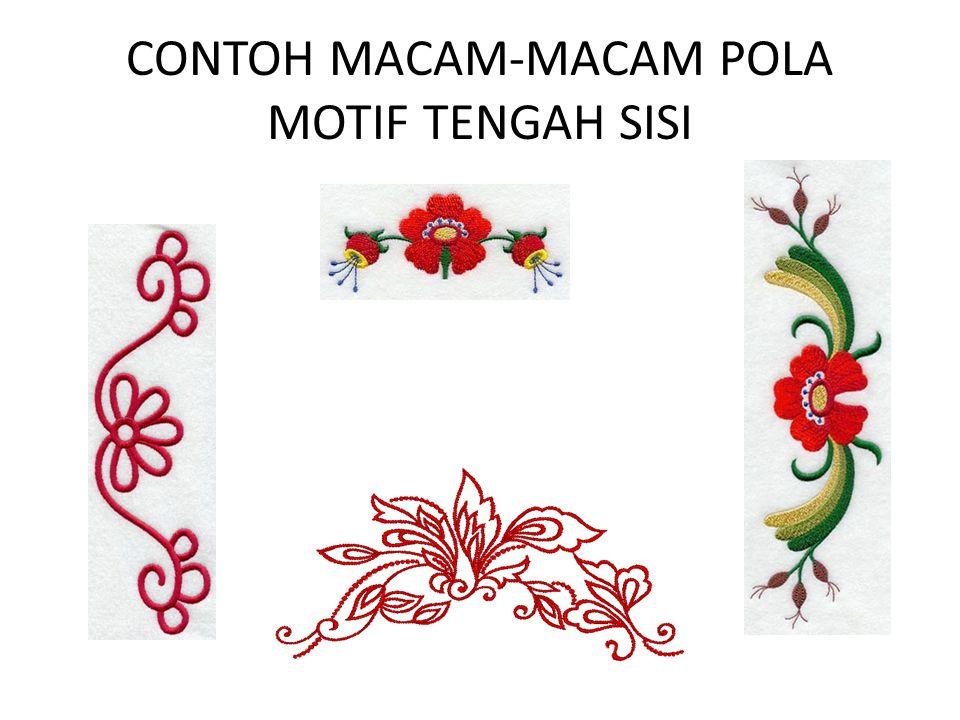 CONTOH MACAM-MACAM POLA MOTIF TENGAH SISI