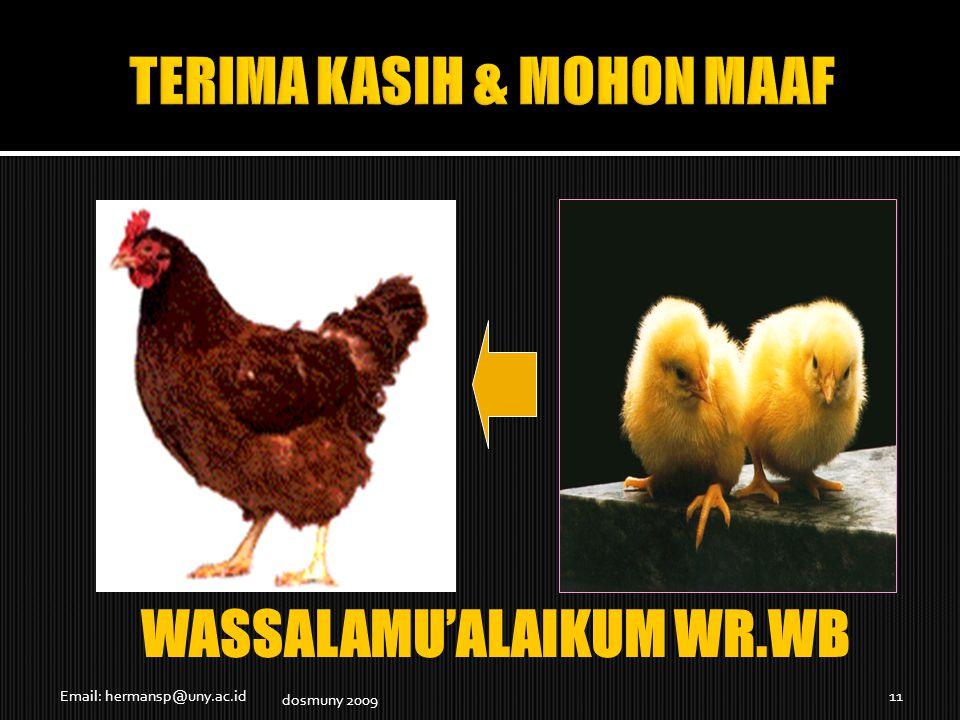 Email: hermansp@uny.ac.id11 WASSALAMU'ALAIKUM WR.WB dosmuny 2009