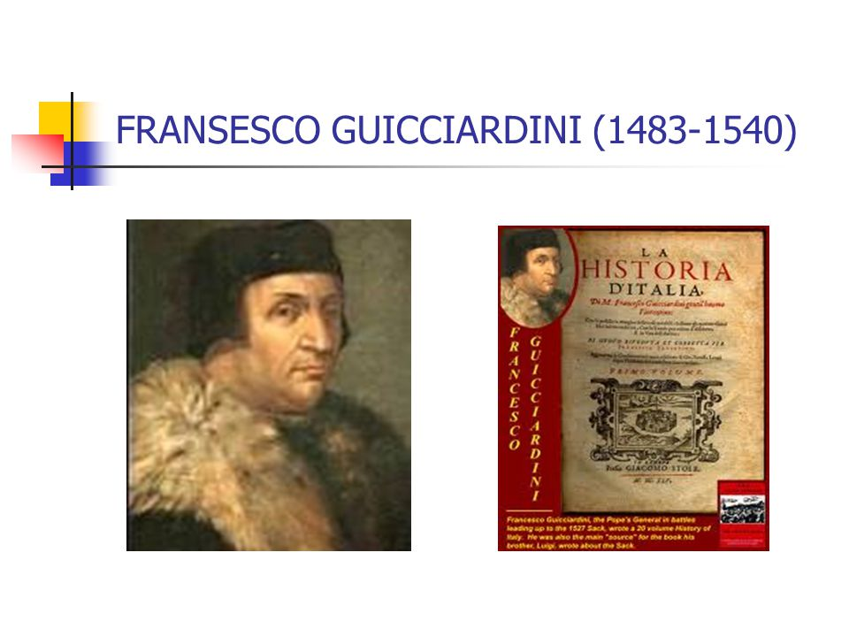 FRANSESCO GUICCIARDINI (1483-1540)