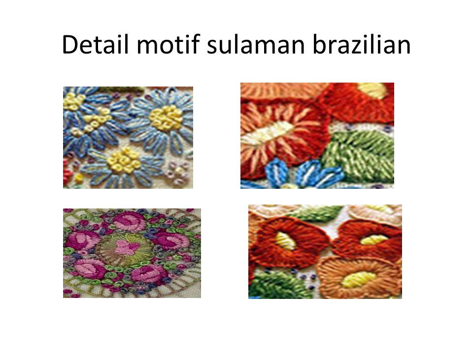 Detail motif sulaman brazilian