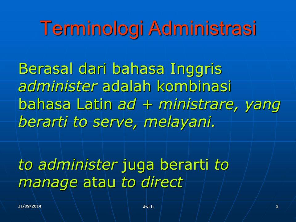 Paradigma Ilmu Administrasi Negara Oleh: Dwi Harsono