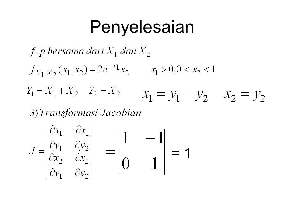 Penyelesaian = 1