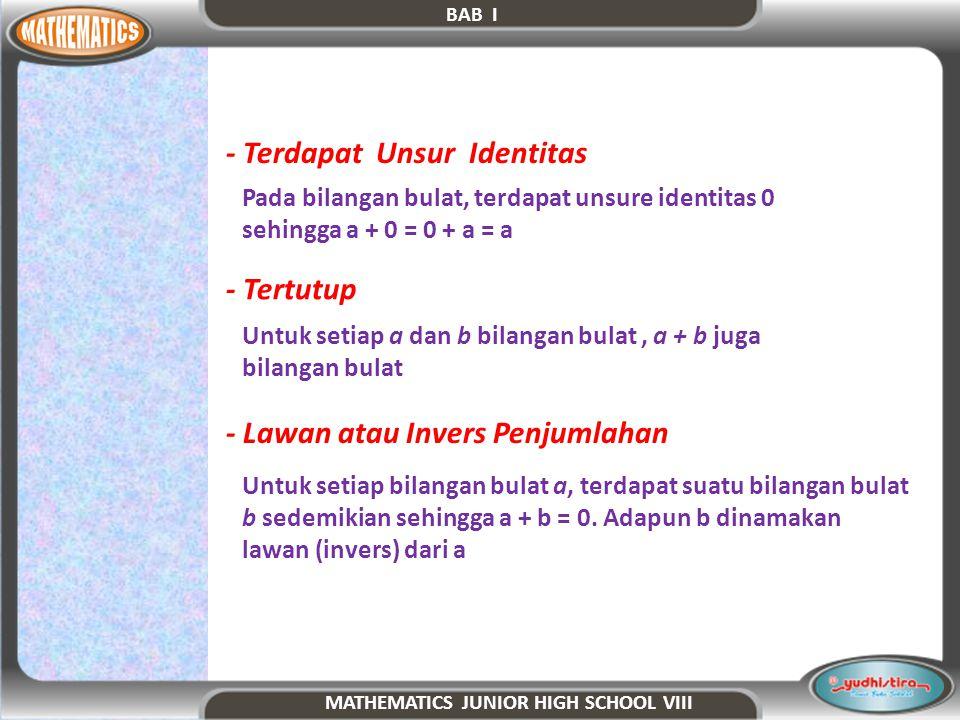 5.Sifat-sifat perkalian pad bilangan bulat : a. Operasi perkalian bersifat tertutup b.
