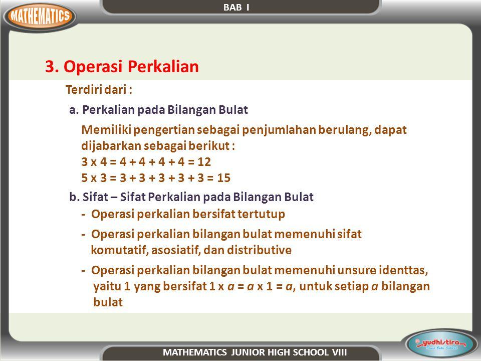 4.Operasi Pembagian Terdiri dari : a.