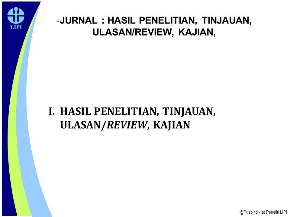 TULISAN ILMIAH (2) BERSIH ETIKA (ETHICAL CLEARANCE) DALAM ISI KESELURUHAN, MELIPUTI: 1.