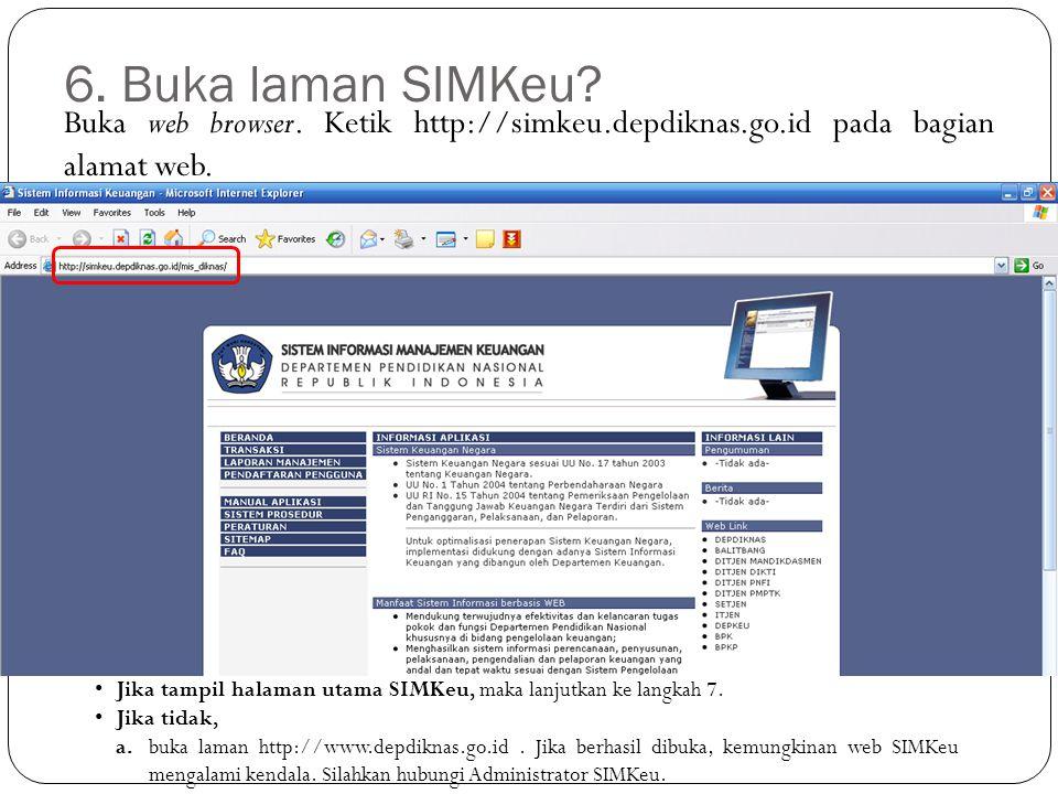 Buka web browser. Ketik http://simkeu.depdiknas.go.id pada bagian alamat web.