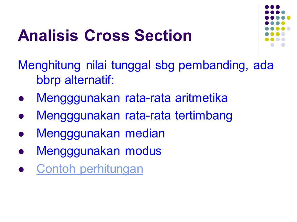 Analisis Cross Section Permasalahan analisis cross section 1.