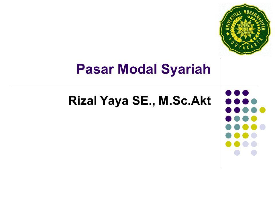 Pasar Modal Syariah Rizal Yaya SE., M.Sc.Akt