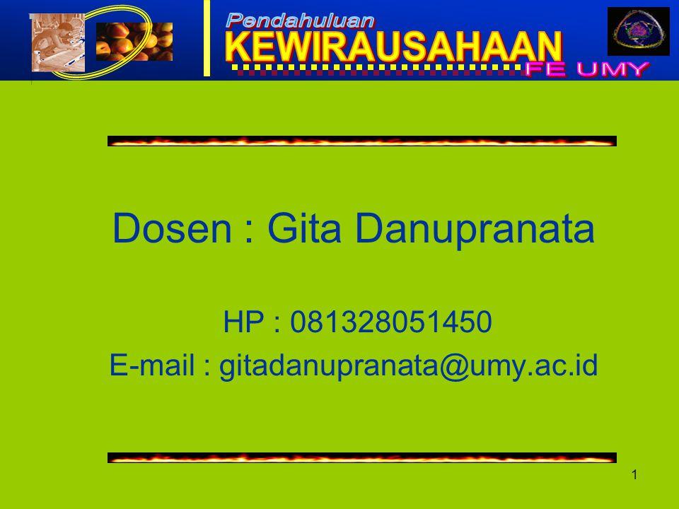 1 Dosen : Gita Danupranata HP : 081328051450 E-mail : gitadanupranata@umy.ac.id