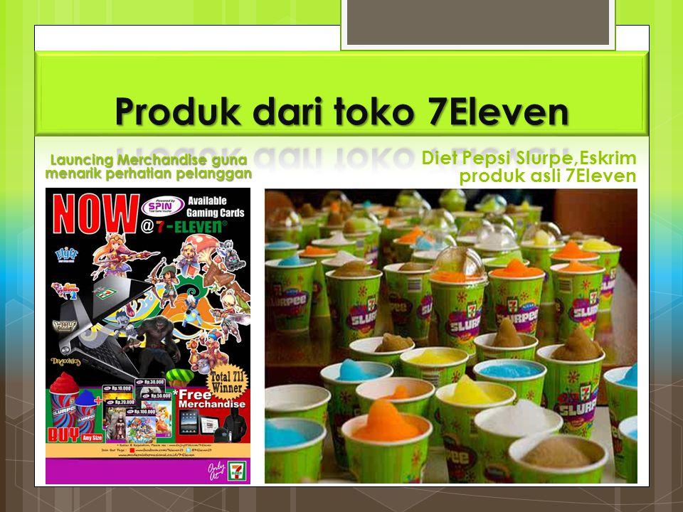 Launcing Merchandise guna menarik perhatian pelanggan Diet Pepsi Slurpe,Eskrim produk asli 7Eleven