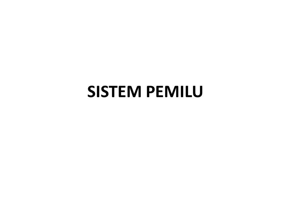 DEFINISI DAN SYARAT Sistem pemilihan umum: Metode yang mengatur dan memungkinkan warga negara memilih para wakil rakyat diantara mereka sendiri Indikator menilai sistem pemilu: Akuntabilitas, Keterwakilan, Keadilan, Persamaan hak tiap pemilih, Lokalitas.