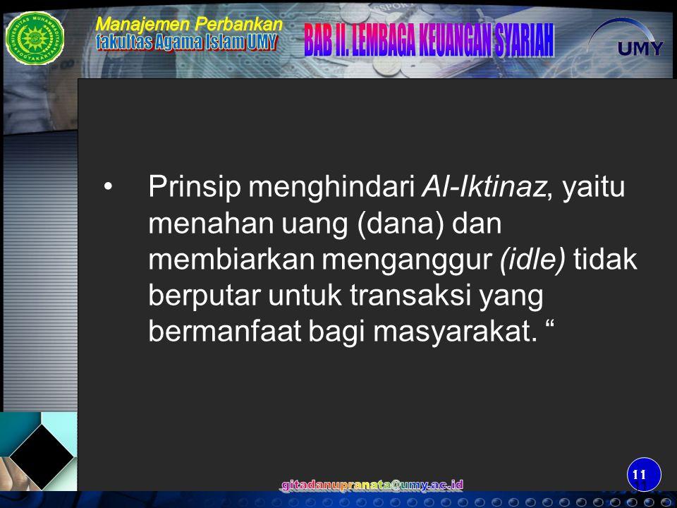 12 KONSEP DASAR TRANSAKSI MUAMALAH DALAM BANK SYARIAH Prinsip Wadiah (Simpanan).