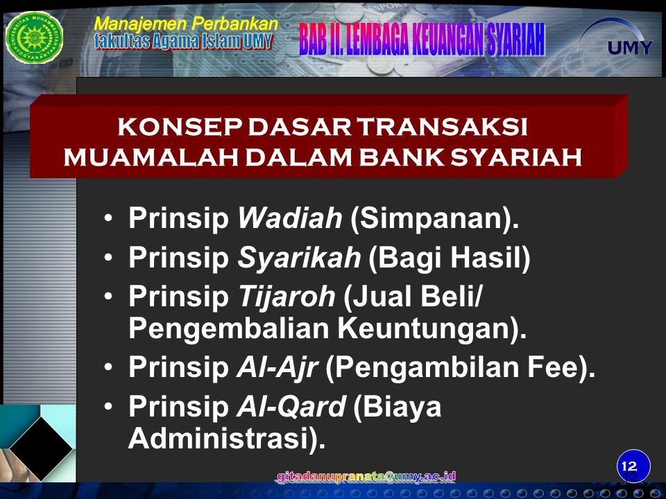 13 Bank adalah : Badan usaha yang menghimpun dana dari masyarakat dalam bentuk simpanan dan menyalurkannya kepada masyarakat dalam bentuk kredit dan atau bentuk- bentuk lainnya dalam rangka meningkatkan taraf hidup rakyat banyak.