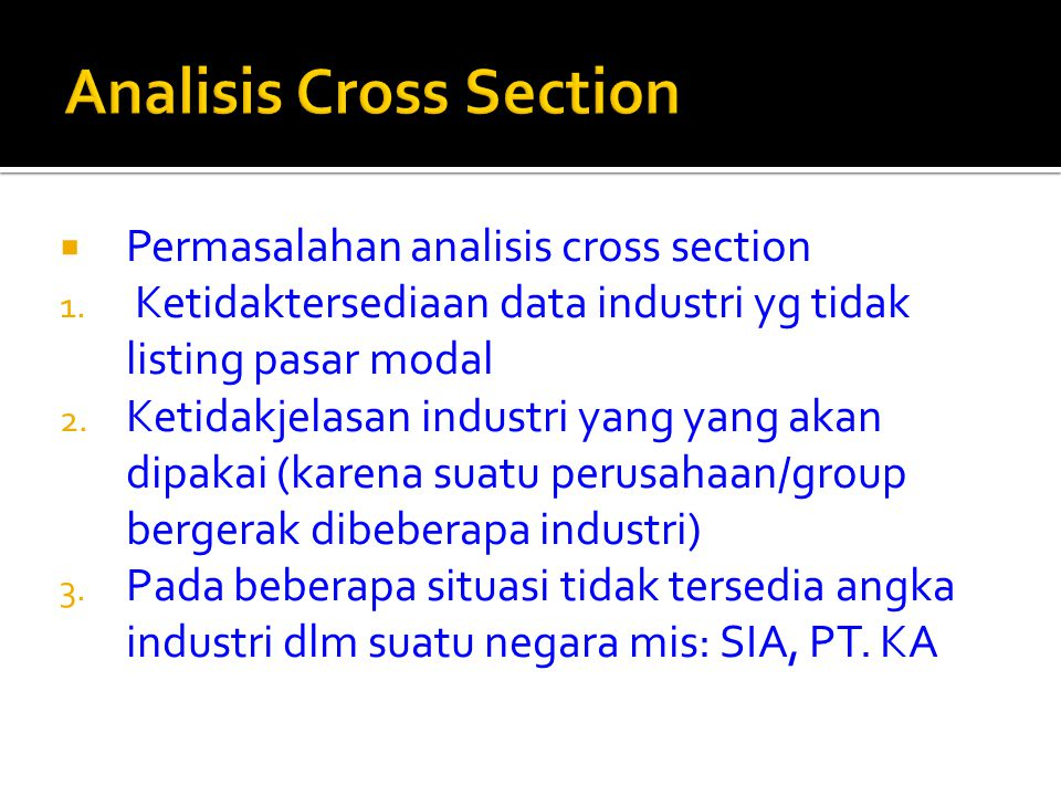  Permasalahan analisis cross section 1.