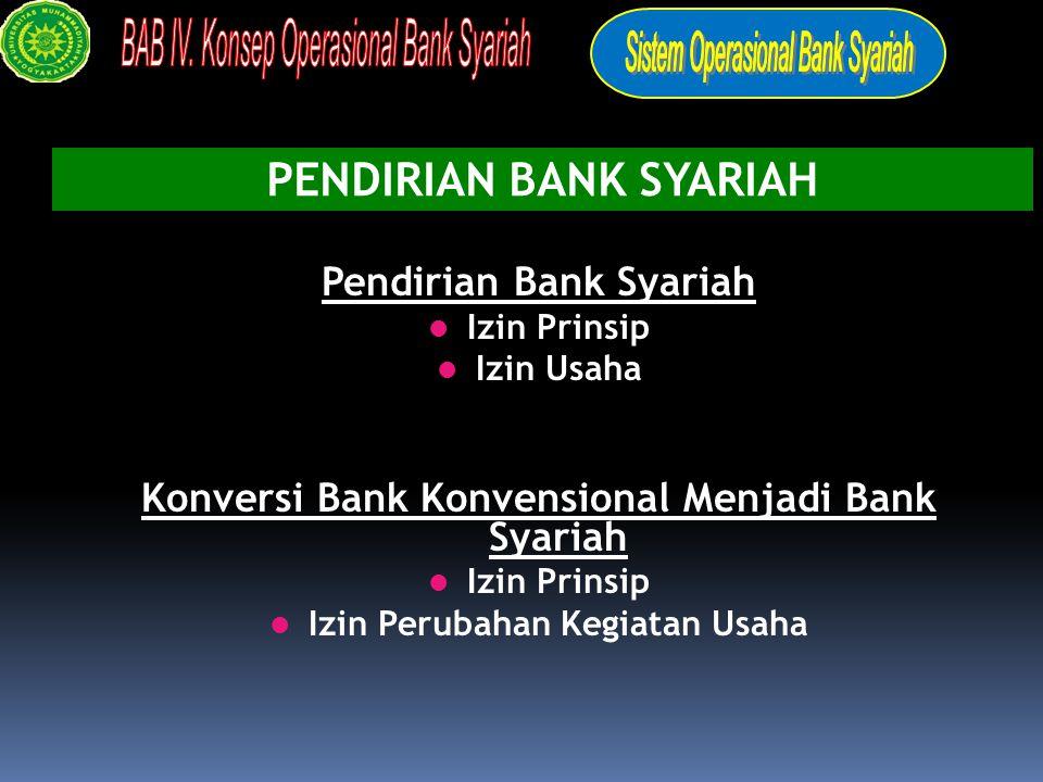 Bentuk usaha Bank umum syari'ah :: contoh : bank muamalat indonesia [BMI], bank syari'ah mandiri [bsm] Bank konvensioanal membuka cabang syari'ah, :: unit usaha syari'ah [satu tingkat dibawah direksi] :: contoh : bni 46-syari'ah,ifi-syari'ah, bank jabar- syari'ah, bii-syari'ah, danamond-syari'ah, bukopin- syari'ah, bri-syari'ah, dsb.