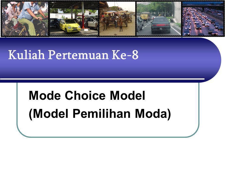 MODEL TRIP-INTERCHANGE BERPERILAKU Model Trip-Interchange Berperilaku berbeda dengan Model Trip-Interchange (struktur IV), karena model ini telah dilakukan modifikasi menggunakan fungsi logit sebagai bentuk dasar pembagian proporsi pemakaian moda.