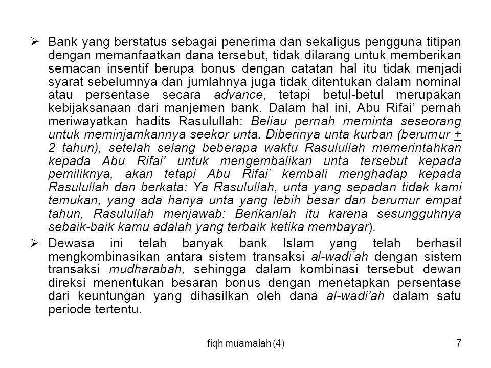 fiqh muamalah (4)8 FATWA DEWAN SYARIAH NASIONAL (DSN) TENTANG DEPOSITO DSN menetapkan: 1.