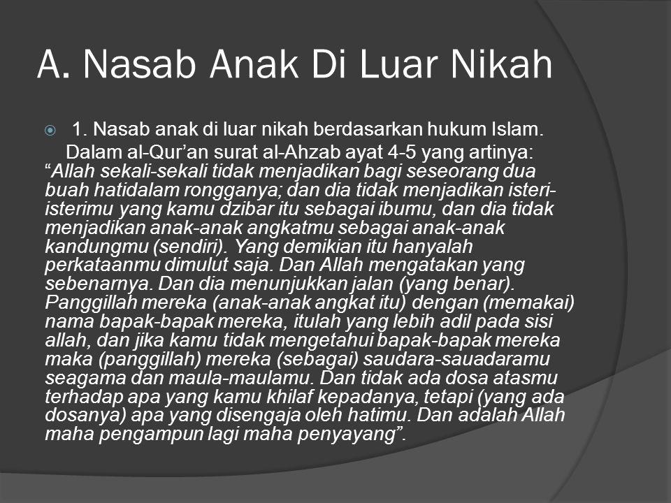 A. Nasab Anak Di Luar Nikah  1. Nasab anak di luar nikah berdasarkan hukum Islam.