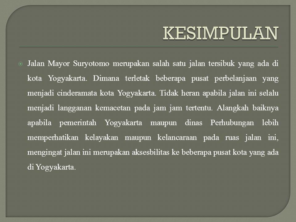  Jalan Mayor Suryotomo merupakan salah satu jalan tersibuk yang ada di kota Yogyakarta.