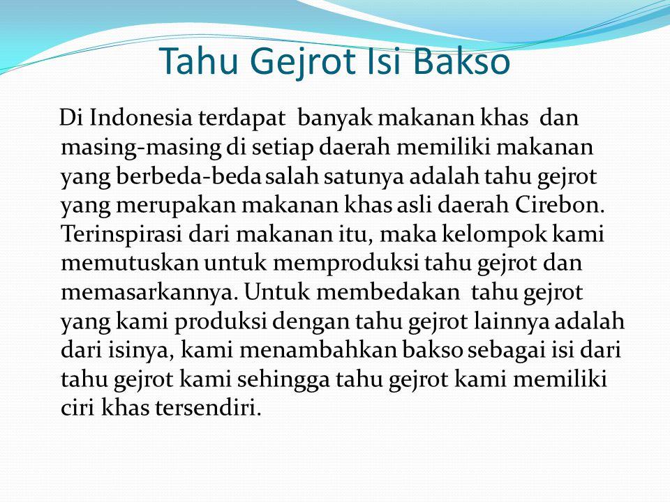 Tahu Gejrot Isi Bakso Di Indonesia terdapat banyak makanan khas dan masing-masing di setiap daerah memiliki makanan yang berbeda-beda salah satunya ad