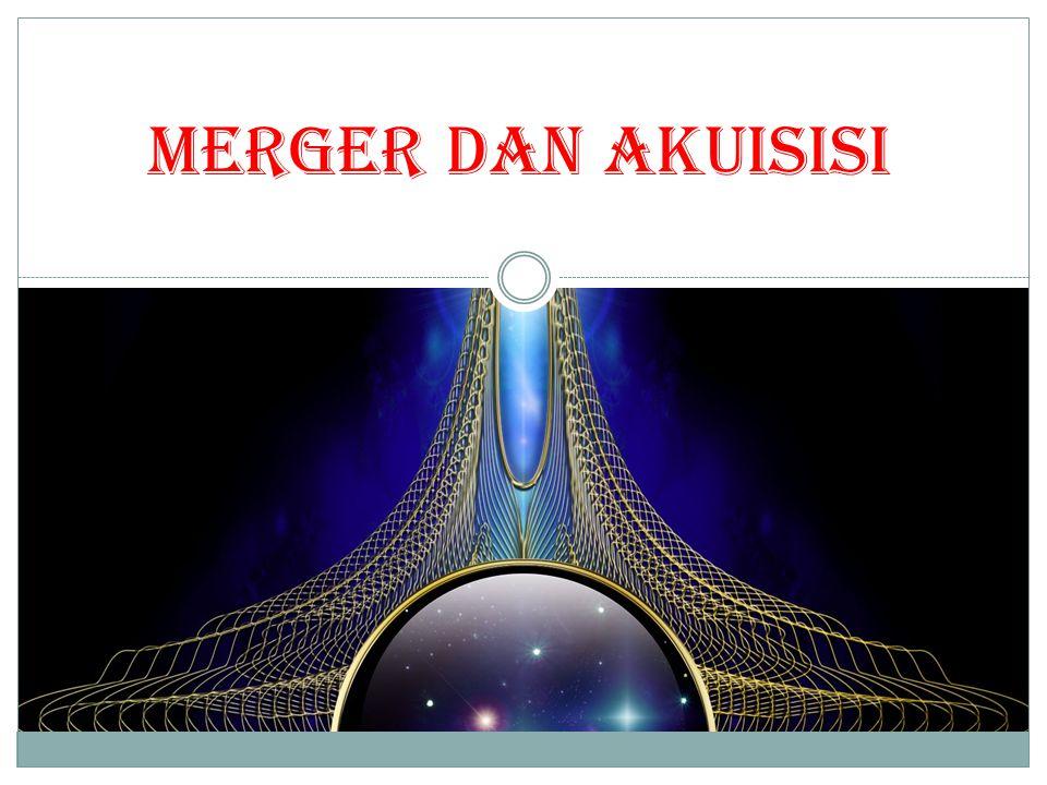 BENTUK-BENTUK AKUISIS  Merger dan akuisisi  Akuisisi saham  Akuisisi aset