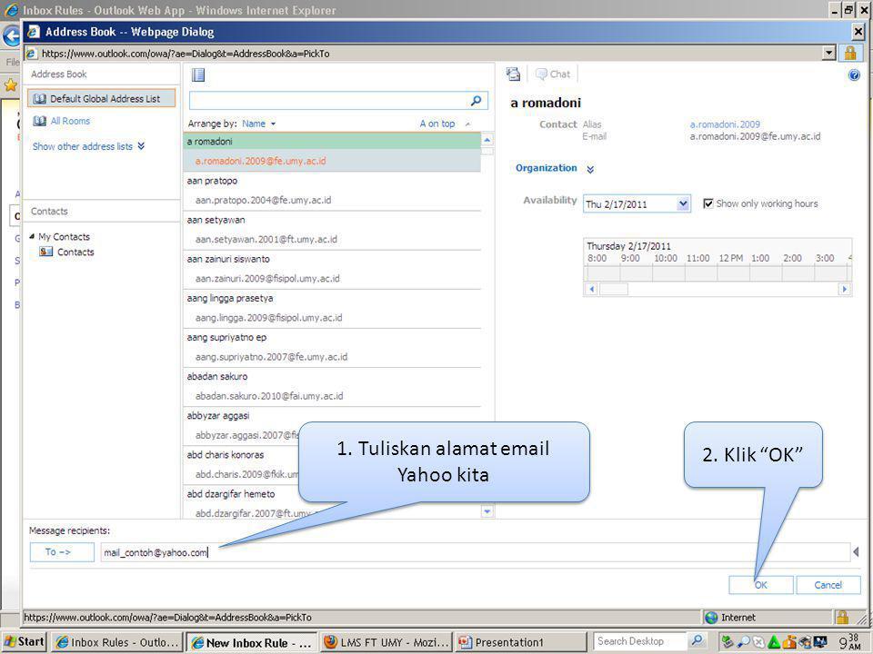 1. Tuliskan alamat email Yahoo kita 2. Klik OK