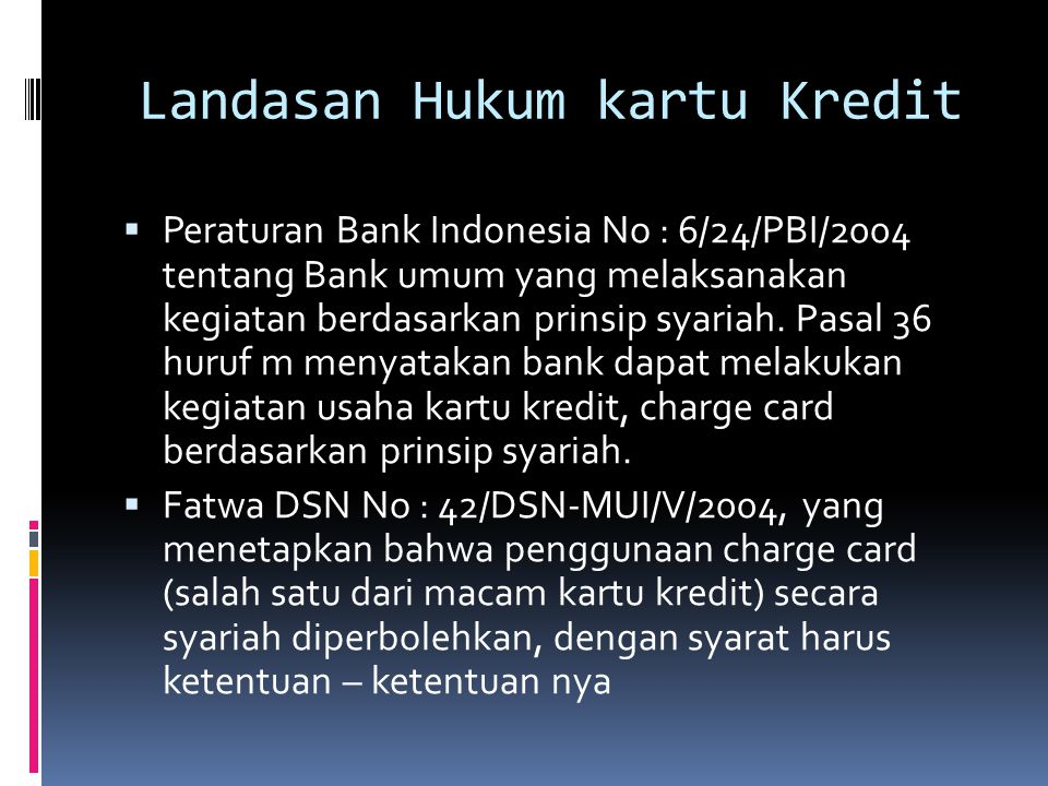Pro kontra kartu kredit menurut ulama mengenai persyaratan Kubu yang membolehkanKubu penentang  Mereka mengnggp bhw transaksi itu sah,nmun komitmennya batal.