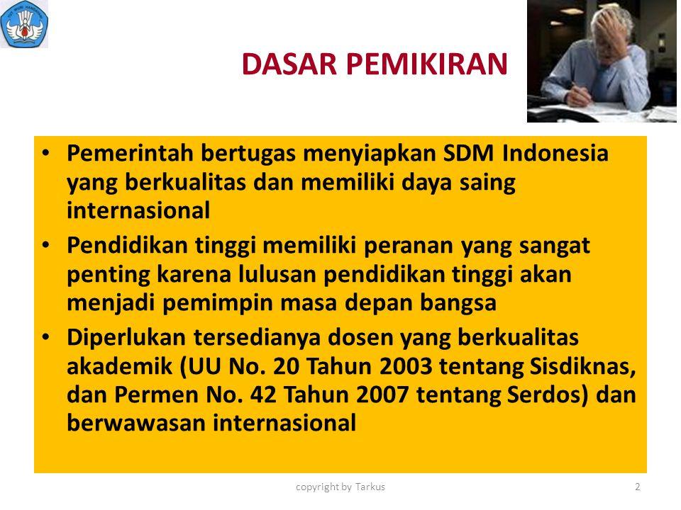 DASAR PEMIKIRAN (Cont'd) UU No.