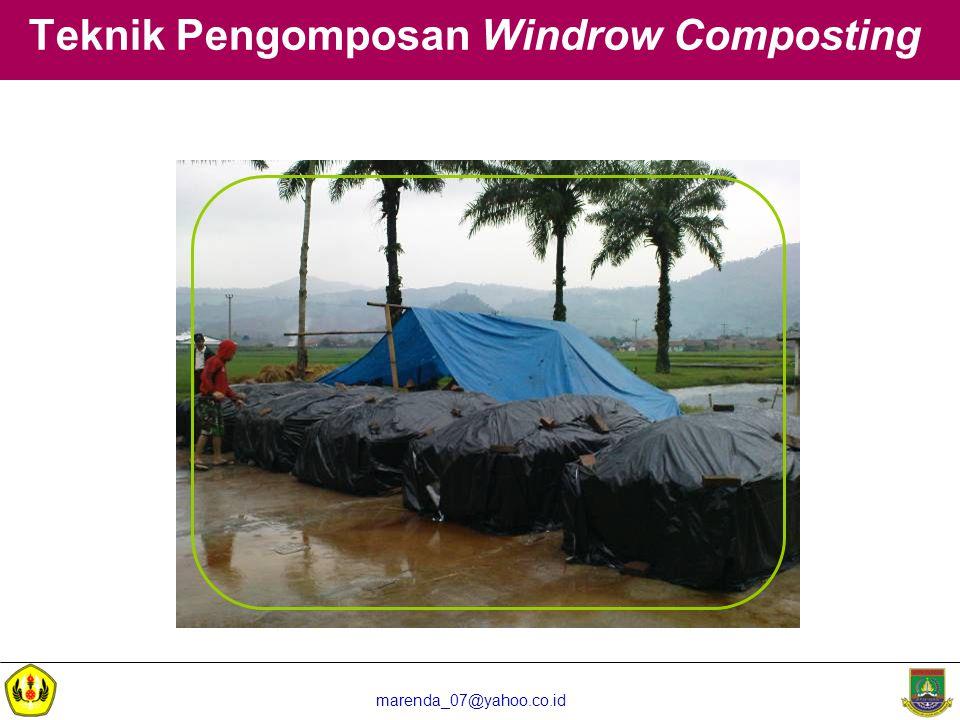 marenda_07@yahoo.co.id Teknik Pengomposan Windrow Composting