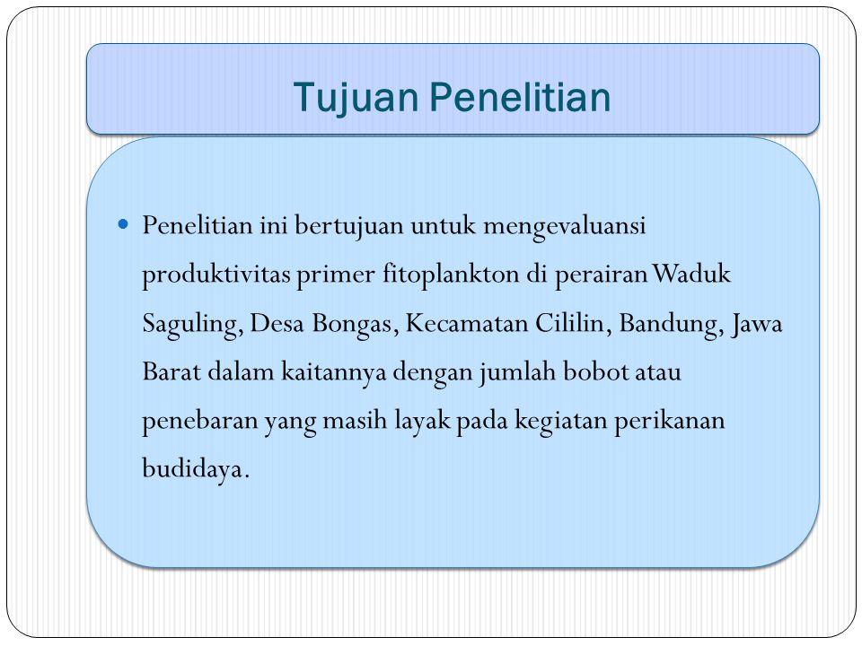 Manfaat Penelitian Hasil penelitian diharapkan dapat memberikan informasi kepada pihak terkait sehingga dapat dijadikan bahan pertimbangan dalam upaya pengelolaan perikanan di Waduk Saguling, Desa Bongas, Kecamatan Cililin, Bandung, Jawa Barat.