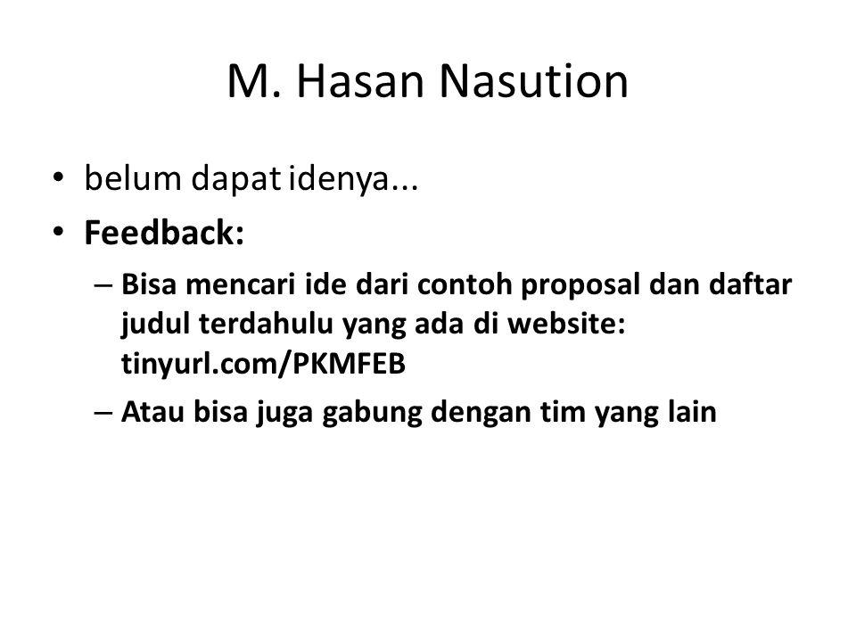 M.Hasan Nasution belum dapat idenya...