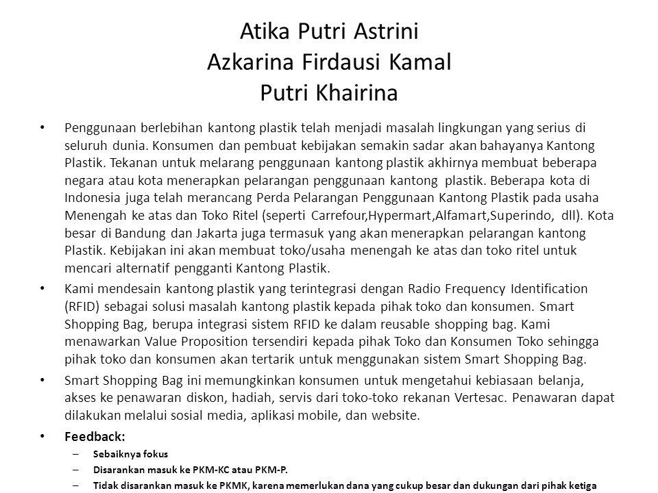 Atika Putri Astrini Azkarina Firdausi Kamal Putri Khairina Penggunaan berlebihan kantong plastik telah menjadi masalah lingkungan yang serius di seluruh dunia.