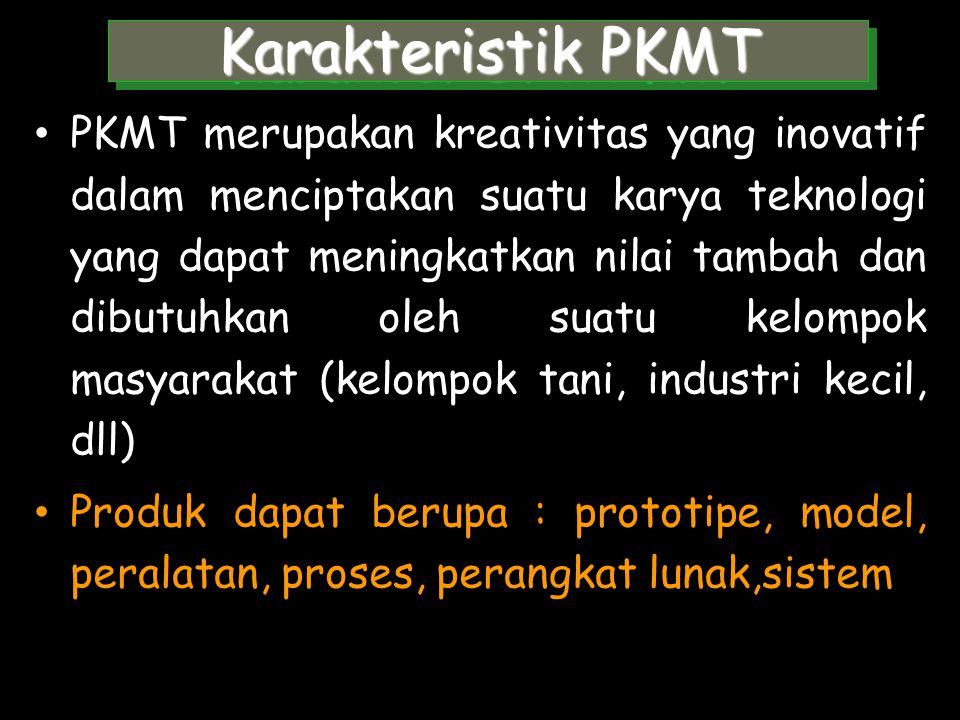 PKM-Teknologi Merupakan program bantuan teknologi (mutu bahan baku, prototipe, model, peralatan atau proses produksi, pengolahan limbah, sistem jamina