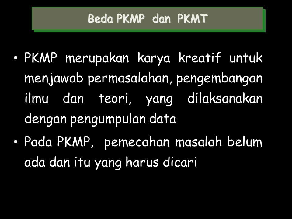 Karakteristik PKMT PKMT mewajibkan mahasiswa bertukar pikiran dengan mitra, karena produk PKMT merupakan solusi atas persoalan yang diprioritaskan mit