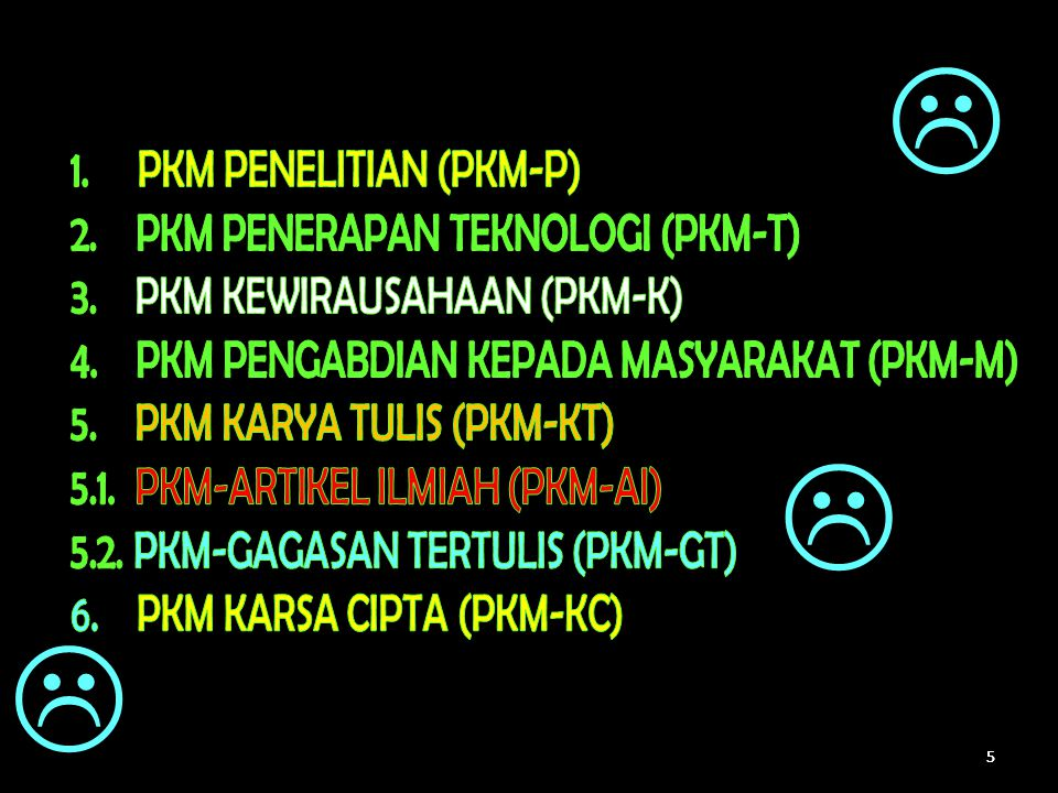 PKMP dapat menghasilkan teknologi baru PKMT: menciptakan suatu karya teknologi Pada PKMT tidak ada lagi penelitian karena teknologi sudah tersedia Beda PKMP dan PKMT