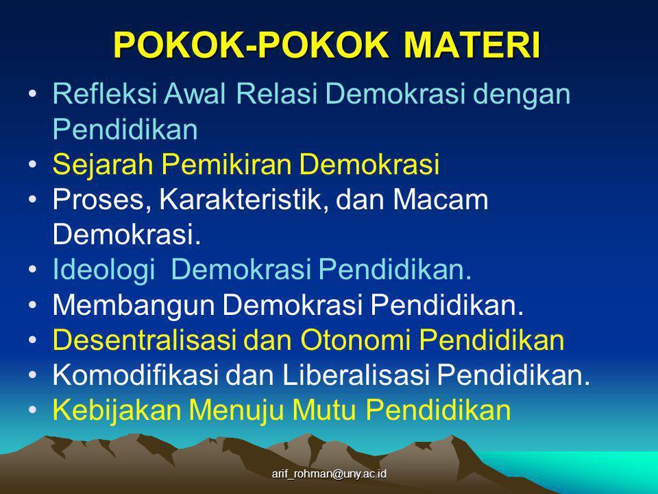Arif Rohman.2012. Membebaskan pendidikan. Yogyakarta: Aswaja Pressindo.
