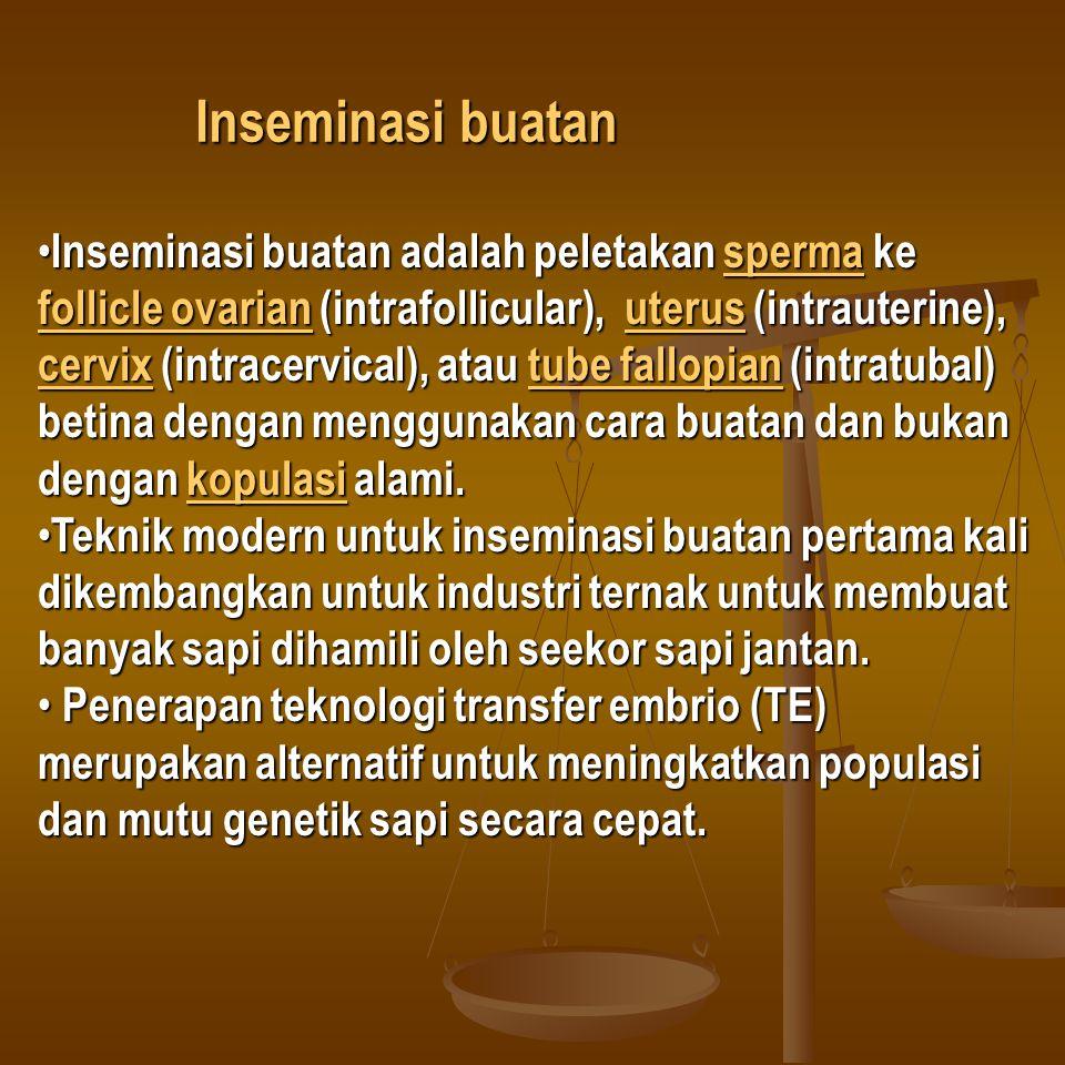 Inseminasi buatan adalah peletakan sperma ke follicle ovarian (intrafollicular), uterus (intrauterine), cervix (intracervical), atau tube fallopian (i