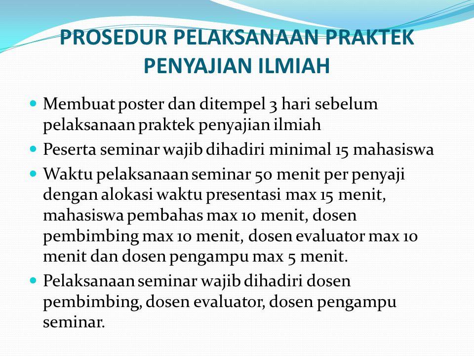 Pelaksanaan seminar dapat berlangsung setelah makalah seminar diberikan ke masing-masing dosen pembimbing, dosen evaluator dan dosen pengampu seminar dalam jangka waktu minimal 1 minggu.