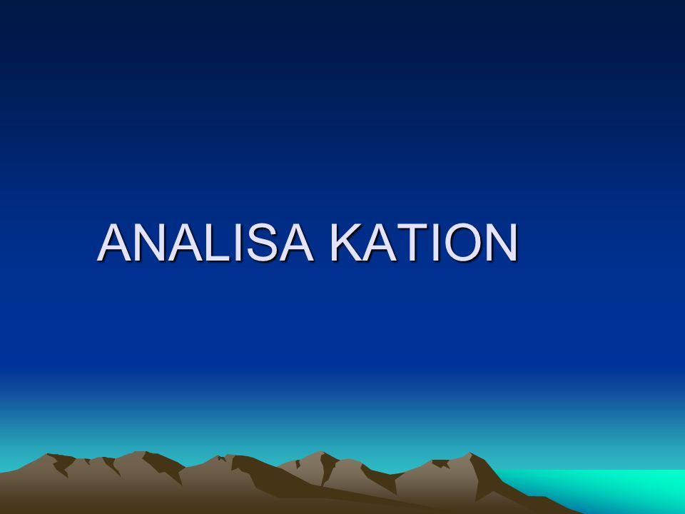 ANALISA KATION
