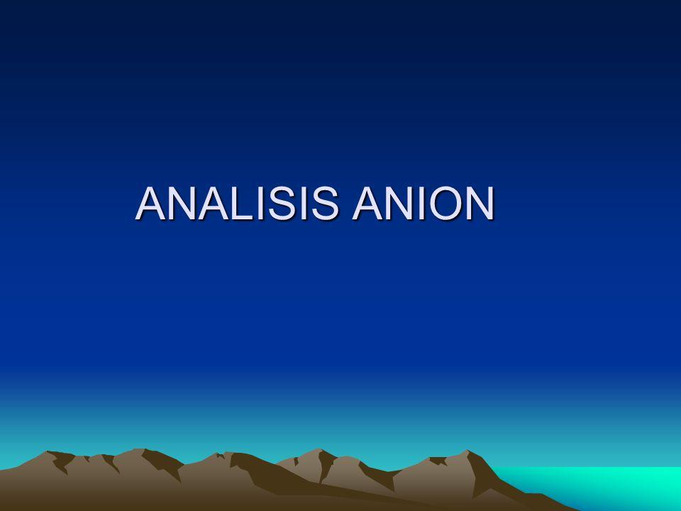 ANALISIS ANION